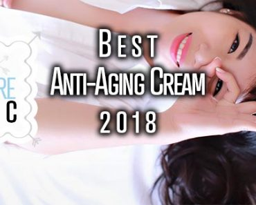 Best Anti-Aging Cream 2018