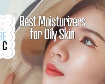 Best Moisturizers for Oily Skin