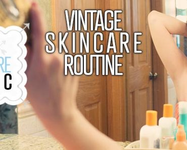 Vintage Skincare Routine