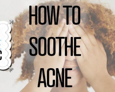 How To Soothe Acne