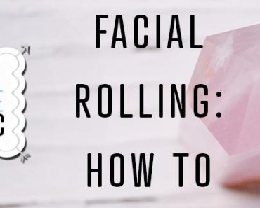 Facial Rolling How To