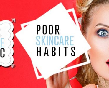 Poor Skincare Habits