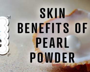 Skin Benefits Of Pearl Powder